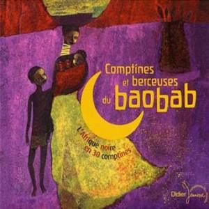 Comptines et Berceuses du Baobab, aux éditions Didier Jeunesse